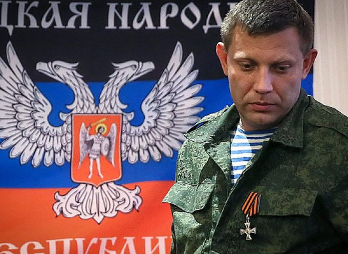 Zakharchenko è stato assassinato