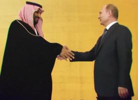 Perchè i Sauditi sono andati da Putin