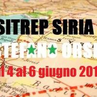Situazione operativa sui fronti siriani dal 4 al 6 Giugno 2016