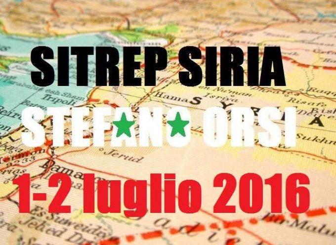 Situazione operativa sui fronti siriani dal 1 al 2 Luglio 2016