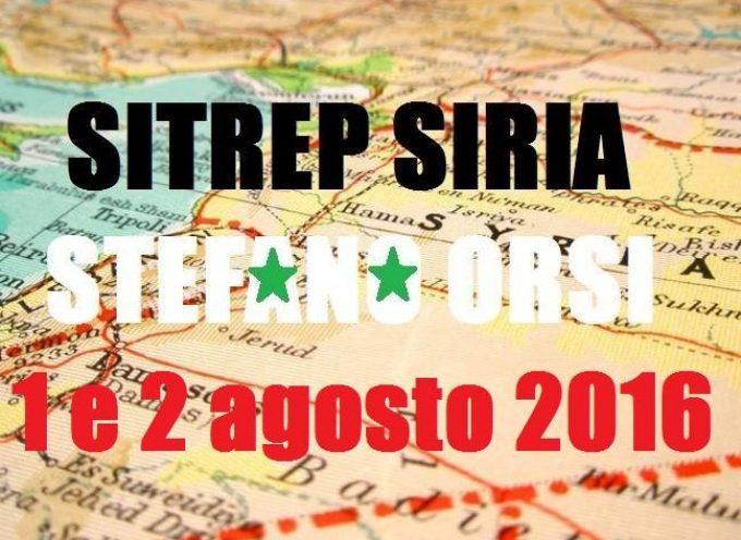 Situazione operativa sui fronti siriani del 1 e 2 Agosto 2016