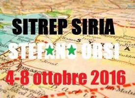 Situazione operativa sui fronti siriani dal 4 al 8 Ottobre 2016