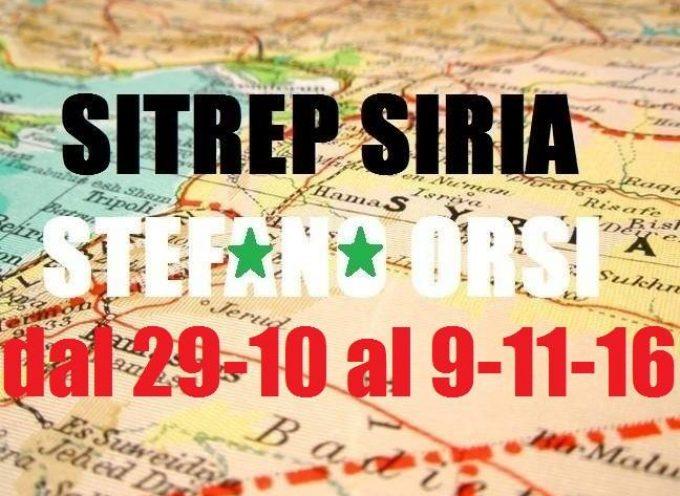 Situazione operativa sui fronti siriani dal 29-10 al 9-11/2016