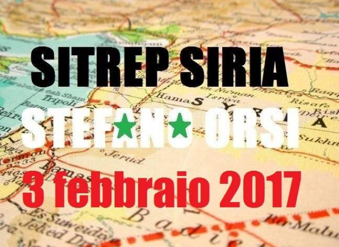 Situazione operativa sui fronti siriani al 3-2-2017