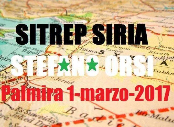 Situazione operativa dai fronti siriani: Palmira giorno 1-3-2017