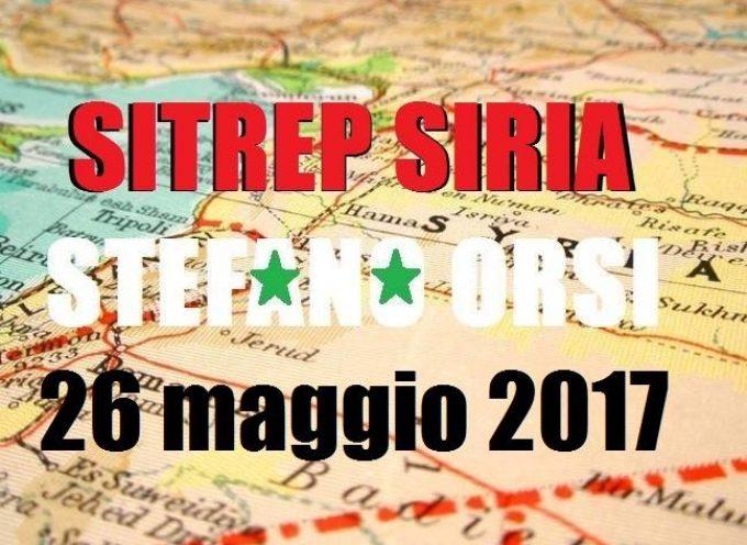 Situazione operativa sui fronti siriani al 26-5-2017