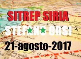 Situazione operativa sui fronti siriani del 21-8-2017