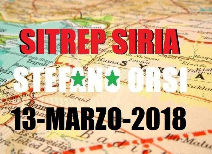 Situazione operativa sui fronti siriani del 13-3-2018