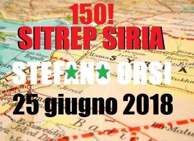 Situazione operativa sui fronti siriani del 25-6-2018 la n.150!!