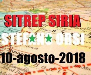 Situazione operativa sui fronti siriani al 10-8-2018