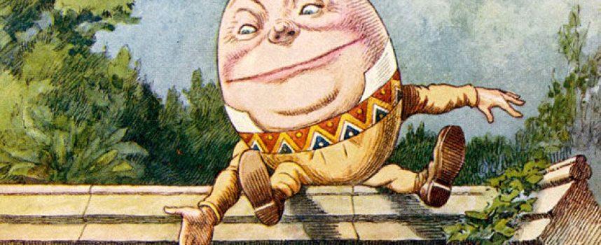 La fatidica scelta di Humpty-Dumpty