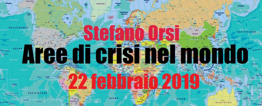 Aree di crisi nel mondo 22-2-2019