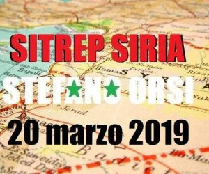 Situazione operativa sui fronti siriani (l'originale…) del 20-3-2019