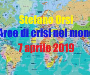 Aree di crisi nel mondo del 7-4-2019
