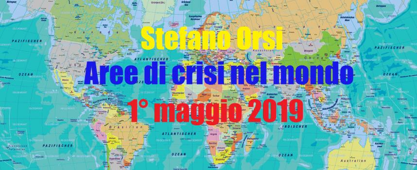 Aree di crisi nel mondo del 1-5-2019