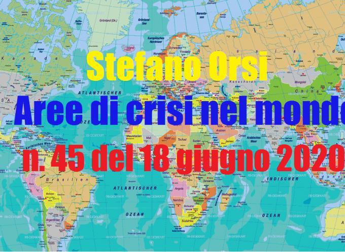 Aree di crisi nel mondo n.45 del 19-6-2020