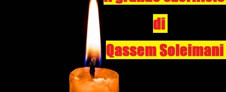 Il sacrificio di Qassem Soleimani