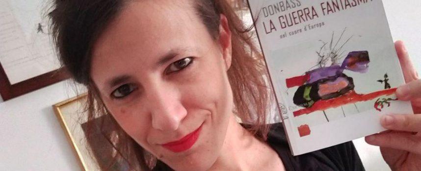 """""""Donbass: lottare per il diritto di esistere"""" – Intervista a Sara Reginella"""